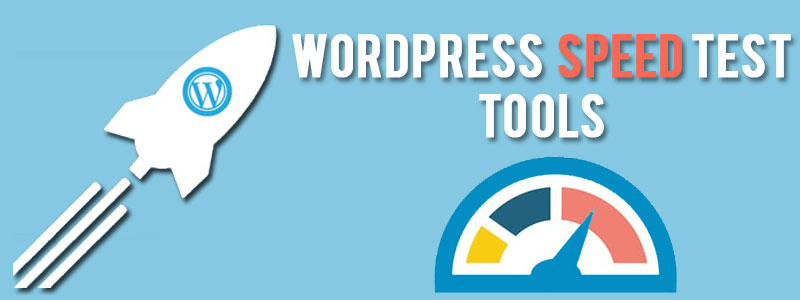 wordpress-speed-test-tools